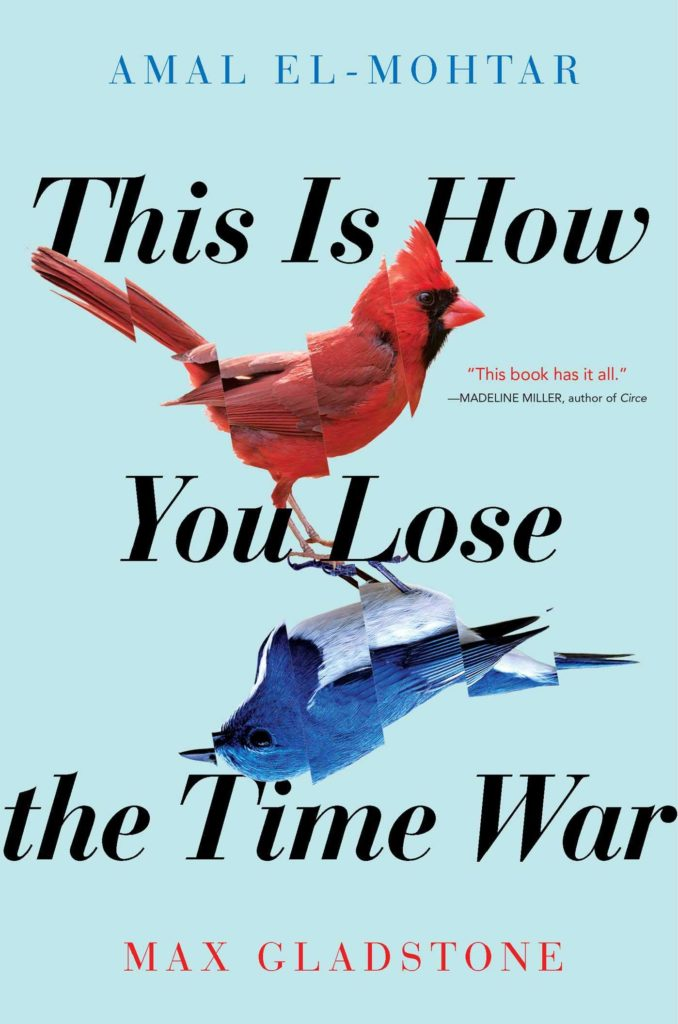 Book cover for this is how you lose the time war.